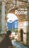 Pascale Lismonde - Le goût de Rome.