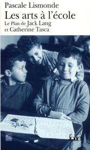 Les arts à lécole. Le plan de Jack Lang et Catherine Tasca.pdf