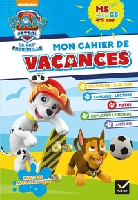 Lesmouchescestlouche.fr Mon cahier de vacances Pat'Patrouille MS vers la GS Image
