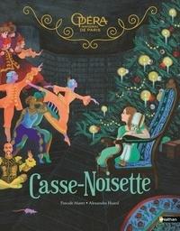 Pascale Maret et Alexandra Huard - Casse-Noisette.