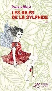 Pascale Maret - Les ailes de la Sylphide.