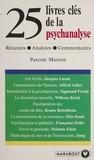 Pascale Marson - 25 livres clés de la psychanalyse.