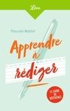 Pascale Matteï - Apprendre à rédiger.