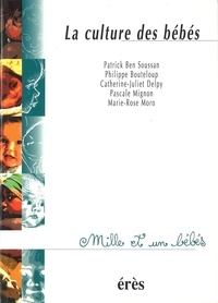 Pascale Mignon et Philippe Bouteloup - La culture des bébés.
