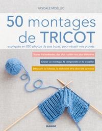Deedr.fr 50 montages de tricot expliqués en 850 photos de pas à pas, pour réussir vos projets Image