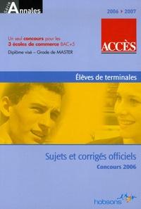 Pascale Moreau - Accès - Annales du concours 2006 ESSCA, IESEG, ESDES.
