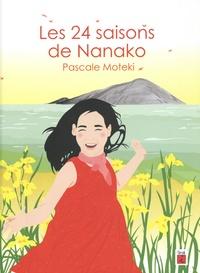 Pascale Moteki - Les 24 saisons de Nanako.