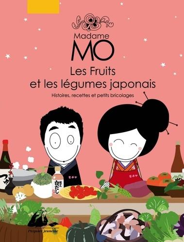 Madame Mo - Les fruits et les légumes japonais de Pascale ...