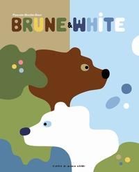 Pascale Moutte-Baur - Brune & White.