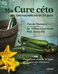 Pascale Naessens - Ma cure céto - Une nouvelle vie en 14 jours.