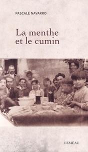Pascale Navarro - La menthe et le cumin.