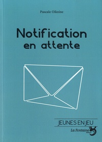 Pascale Oiknine - Notification en attente.
