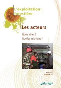 Pascale Pannetier - Exploitation forestière - Les acteurs.