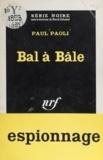 Pascale Paoli - Bal à Bâle.