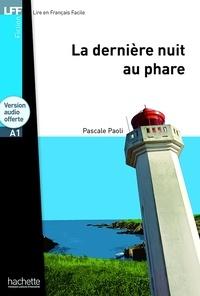 Pascale Paoli - La dernière nuit au phare. 1 CD audio