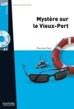 Pascale Paoli - LFF A1 - Mystère sur le Vieux-Port (ebook).