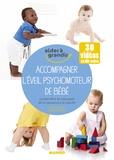 Pascale Pavy et Cyrielle Rault - Accompagner l'éveil psychomoteur de bébé.