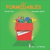 Pascale Pavy et Christophe Gellé - Les Formidables.