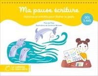 Accentsonline.fr Ma pause écriture - Histoires et activités pour libérer le geste Image