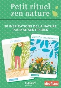 Pascale Pavy et Aurelie Gouel - Petit rituel zen nature.