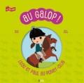 Pascale Perrier et Olivia Cosneau - Au galop ! - Lilou et Paul au poney-club.