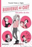 Pascale Perrier - Bienvenue au Cast : Aux portes du rêve (tome 1).