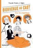 Pascale Perrier - Bienvenue au Cast : Sous les projecteurs.