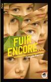 Pascale Perrier - Fuir encore....