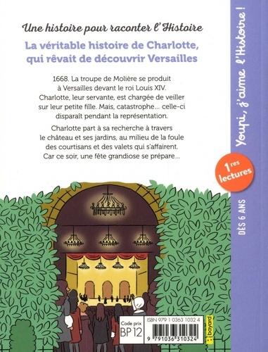 La véritable histoire de Charlotte qui rêvait de découvrir Versailles