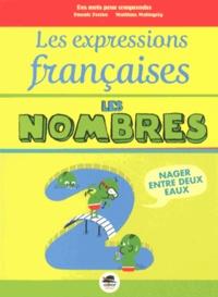 Pascale Perrier et Matthias Malingrëy - Les expressions françaises : les nombres.