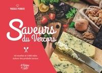 Pascale Perrier - Saveurs du Vercors - 40 recettes et 1000 infos autour des produits locaux.