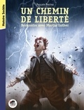 Pascale Perrier - Un chemin de liberté - Rencontre avec Martin Luther.