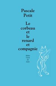 Le corbeau et le renard et compagnie.pdf