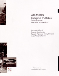 Rhonealpesinfo.fr Atlas des espaces publics - Saint-Etienne, une ville laboratoire Image