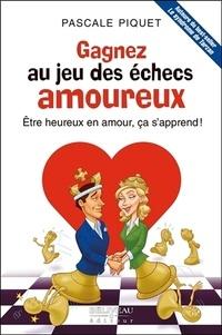 Deedr.fr Gagnez au jeu des échecs amoureux - Etre heureux en amour, ça s'apprend! Image