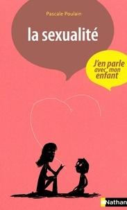Pascale Poulain - La sexualité.