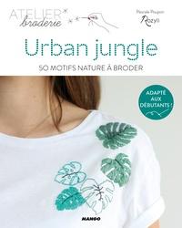 Pascale Poupon - Urban jungle - 50 motifs nature à broder.