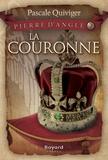 Pascale Quiviger - La couronne - tome 2.