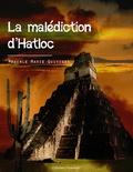 Pascale Quiviger - La malédiction Hatloc.