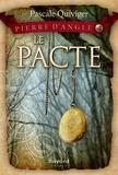 Pascale Quiviger - Le pacte - tome 4.