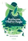 Pascale Quiviger - Le royaume de Pierre d'Angle Tome 2 : Les filles de mai.