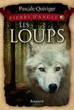 Pascale Quiviger - Les loups - tome 3.