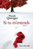 Pascale Quiviger - Si tu m'entends.