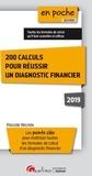Pascale Recroix - 200 calculs pour réussir un diagnostic financier.