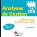 Pascale Recroix - Analyses de Gestion - 36 fiches de cours avec applications corrigées pour réussir votre épreuve.