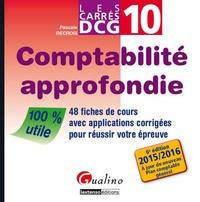 Comptabilité approfondie DCG 10 - 48 fiches de cours avec applications corrigées pour réussir votre épreuve.pdf