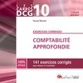 Pascale Recroix - Comptabilité approfondie DCG 10 - 141 exercices corrigés pour réviser et s'entraîner.