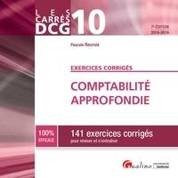 Comptabilité approfondie DCG 10- 141 exercices corrigés pour réviser et s'entraîner - Pascale Recroix |