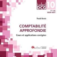 Pascale Recroix - Comptabilité approfondie DCG 10 - Cours et applications corrigées.