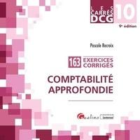 Pascale Recroix - Comptabilité approfondie DCG 10 - 163 exercices corrigés.